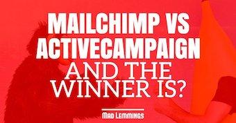 ActiveCampaign vs MailChimp: It's A Close Call